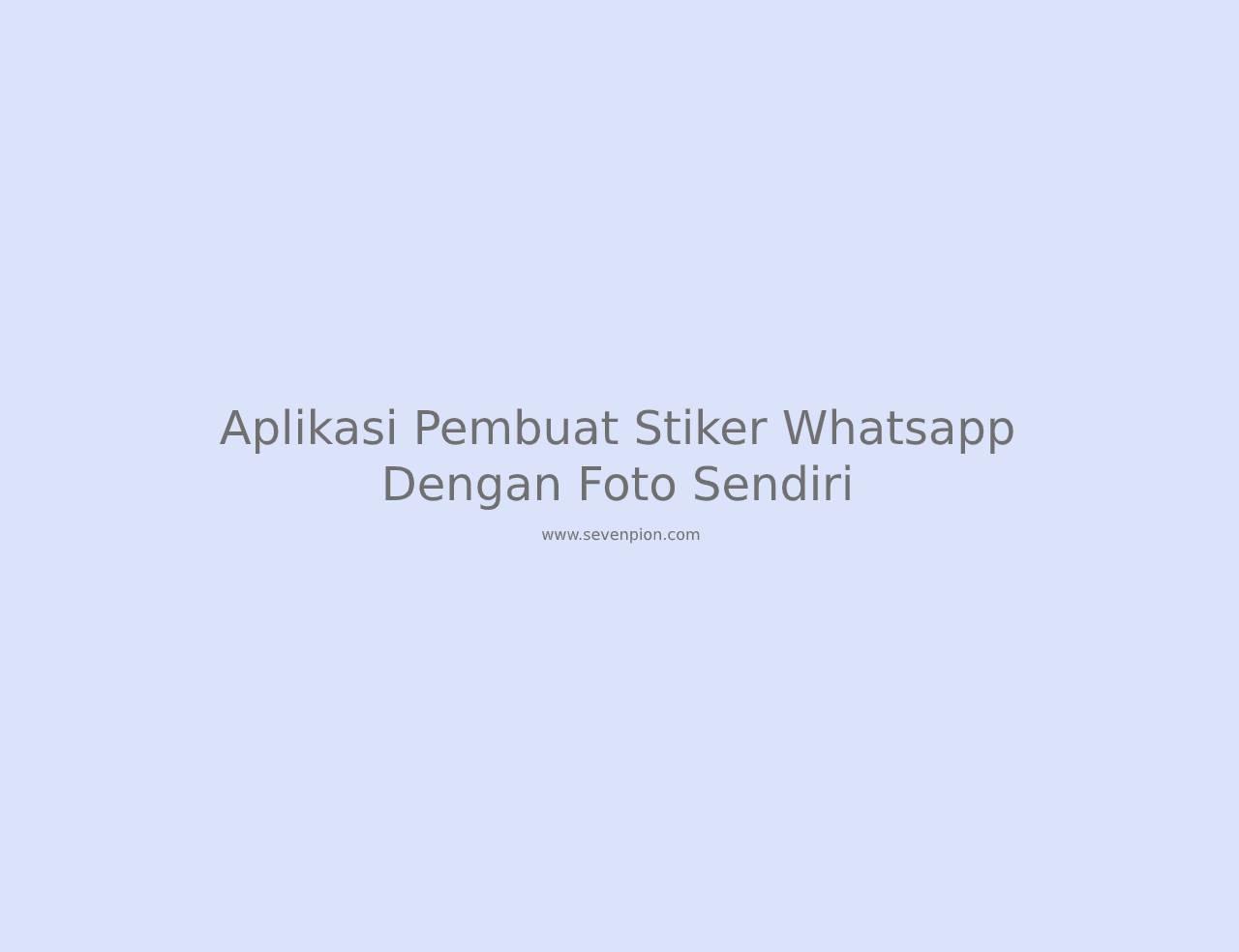 aplikasi pembuat stiker whatsapp