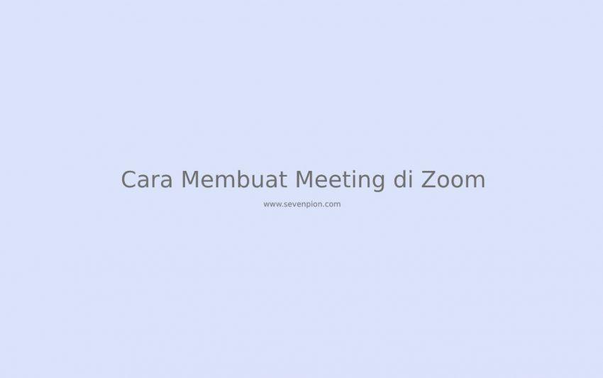 cara-membuat-meeting-di-zoom
